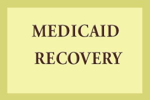 MEDICAID RECOVERY
